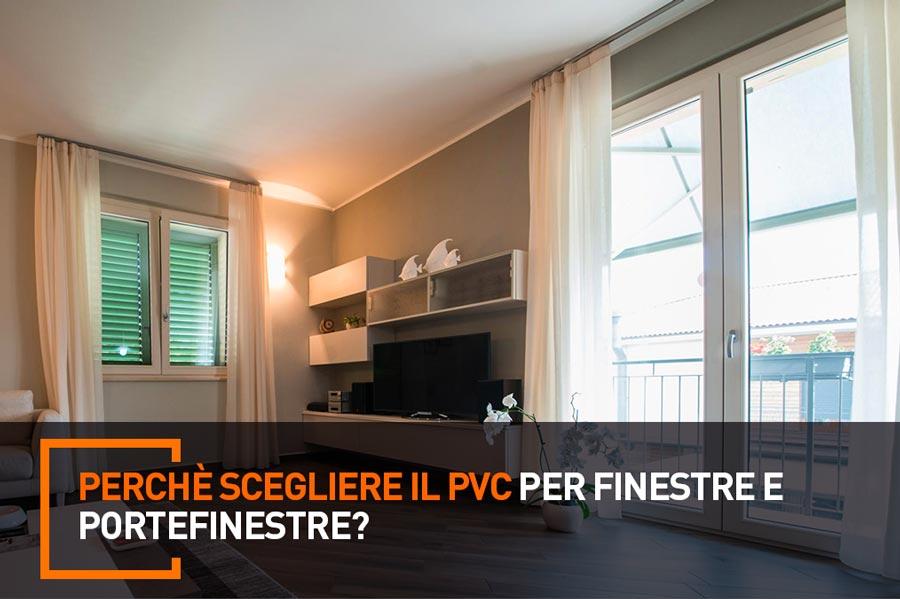 perchè scegliere il pvc per finestre e portefinestre?